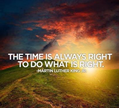 the time is always right MLK