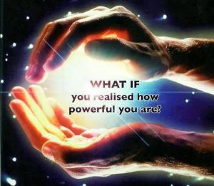 what if you realized how powerful you really are