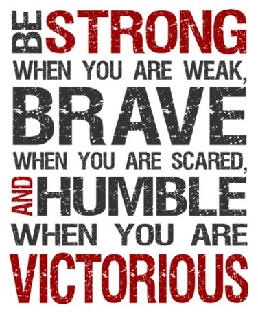 brave strong humble