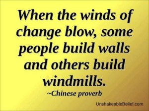 change windmills and walls