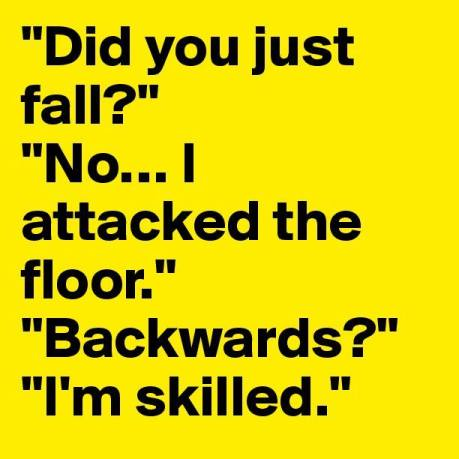 Fell backwards