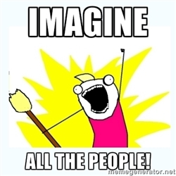 IMAGINE ALL THE PEOPLE