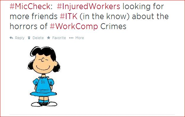 What can we tell Injured Workers and their loved ones about YOUR #WorkComp organization? (5/6)