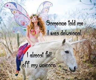 delusional and unicorns