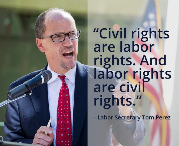 Labor Secretaray Tom Perez Civil Rights