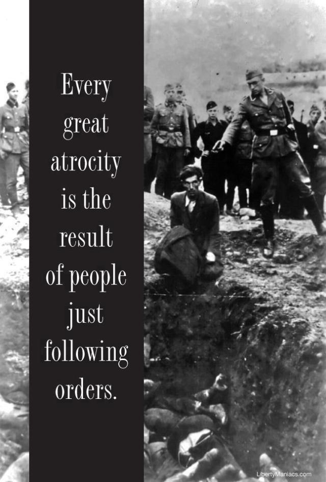 following orders and atrocities
