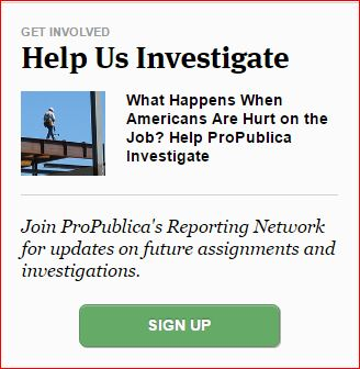 HELP PROPUBLICA INVESTIGATE THEN BLOG BLOG BLOG OCCUPY Work Comp