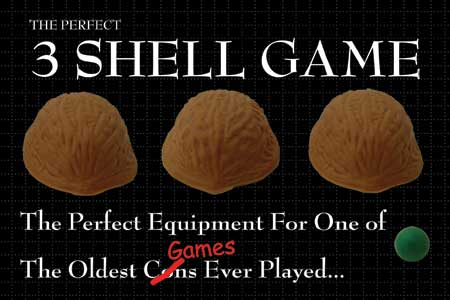 shell game - the oldest con ever played